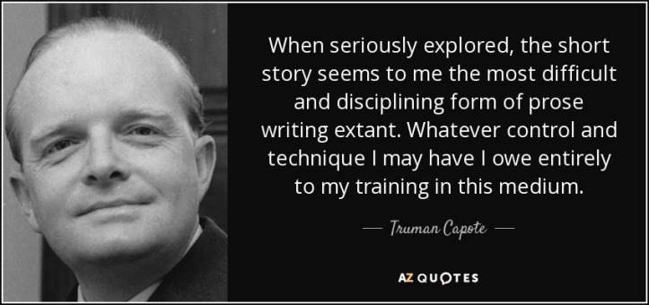 quote-when-seriously-explored-the-short-story-seems-to-me-the-most-difficult-and-disciplining-truman-capote-68-3-0323